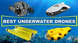 Best Underwater Drone 2020