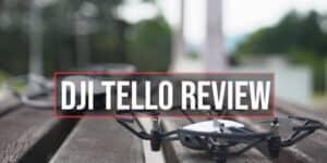 DJI Tello Drone Review