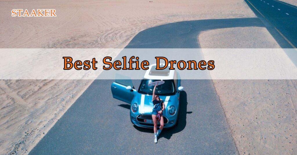 Best Selfie Drones 2021