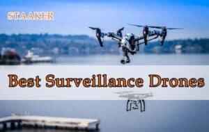 Best Surveillance Drones 2021