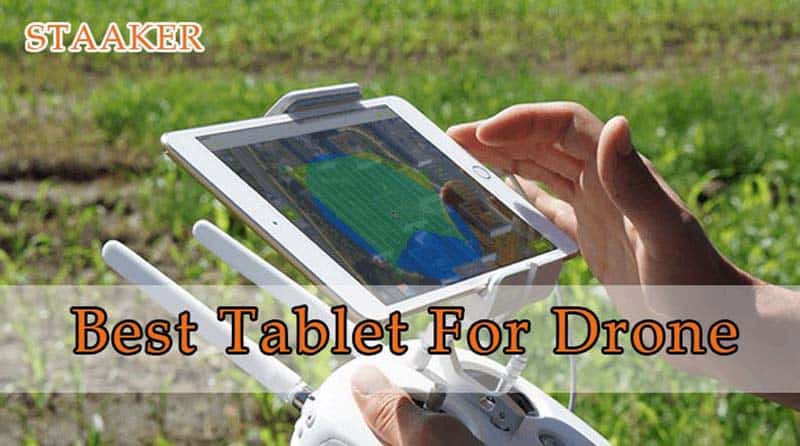 Best Tablet For Drone 2021