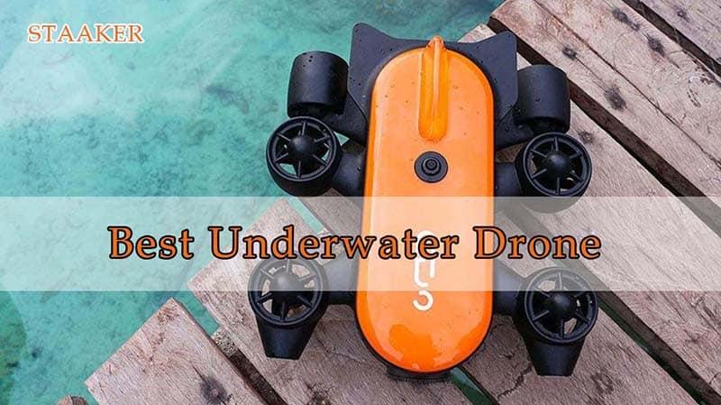 Best Underwater Drone 2021