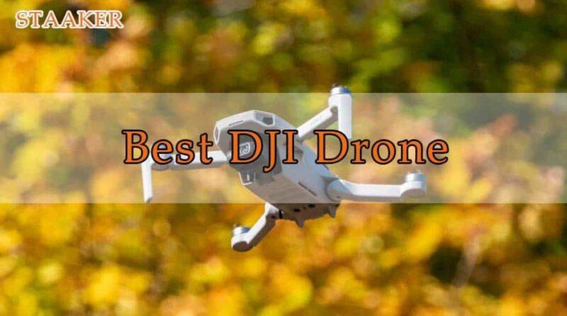 Best DJI Drone Review