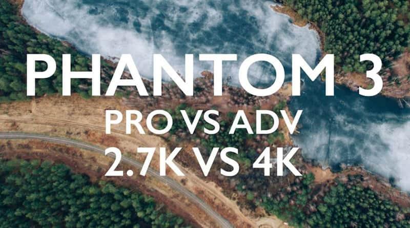 DJI Phantom 3 Advanced Vs Pro
