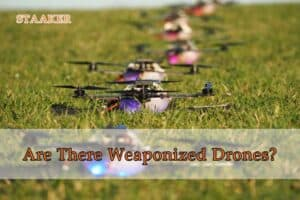 Are There Weaponized Drones