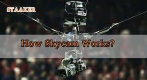 How Skycam Works
