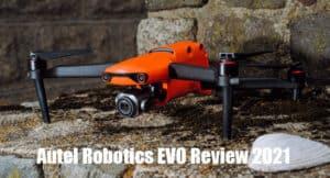 Autel Robotics EVO Review 2021
