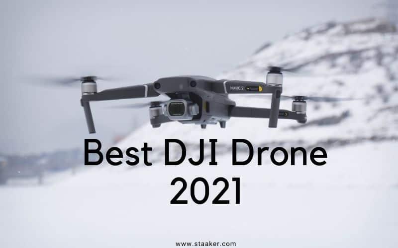 Best DJI Drone 2021