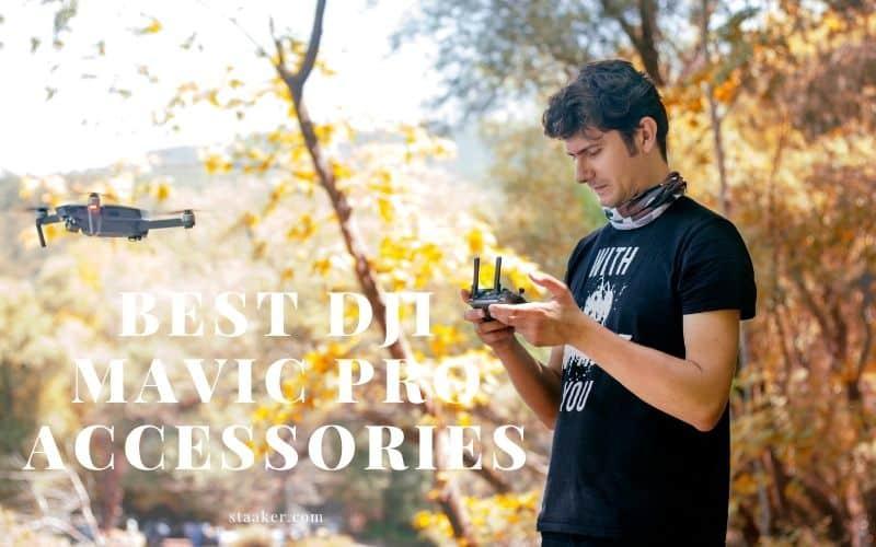 Best DJI Mavic Pro Accessories You Should Know (2021)