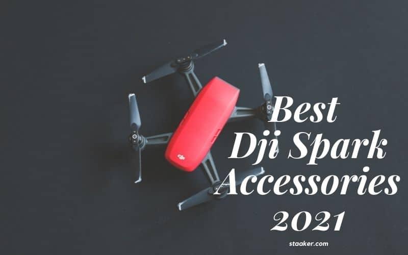 Best Dji Spark Accessories 2021
