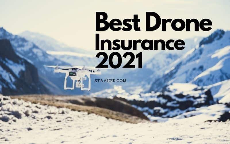 Best Drone Insurance 2021