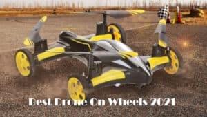 Best Drone On Wheels