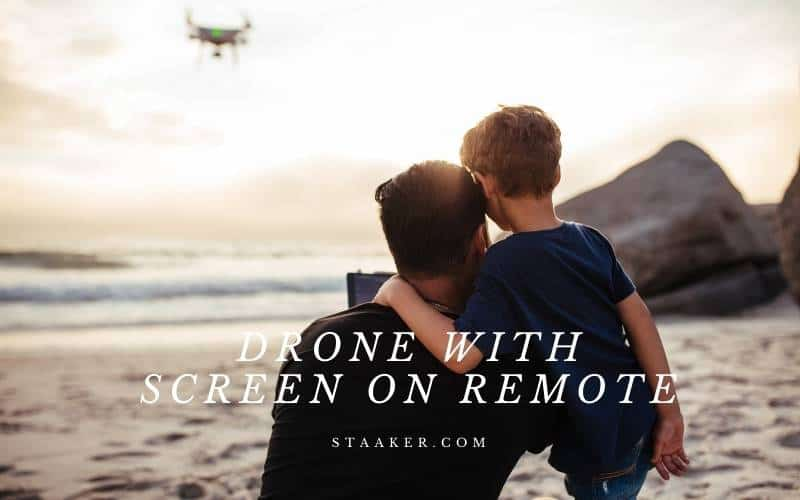 Best Drone With Screen On Remote 2021 Top Review For You