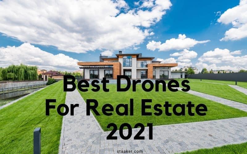 Best Drones For Real Estate 2021