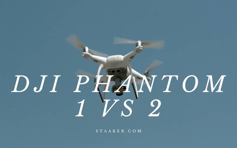 DJI Phantom 1 Vs 2 What Is the Difference