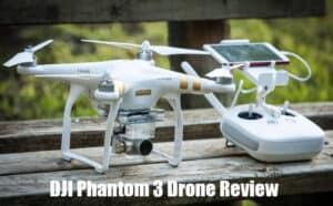 DJI Phantom 3 Drone Review