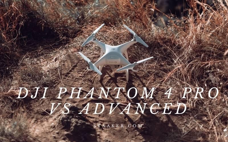 Dji Phantom 4 Pro Vs Advanced Main Differences