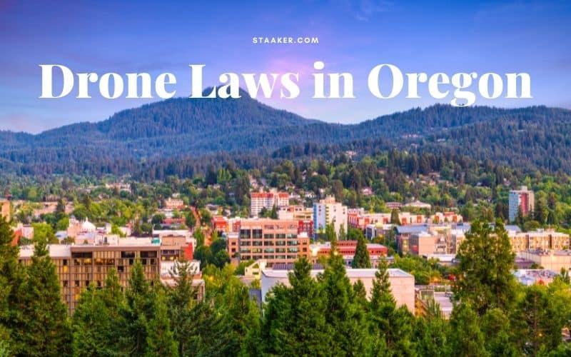 Drone Laws in Oregon
