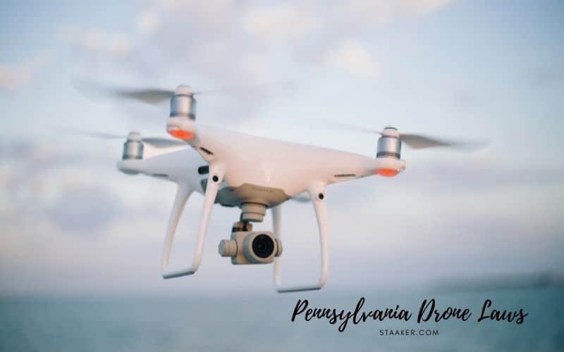 Drone Laws in Pennsylvania