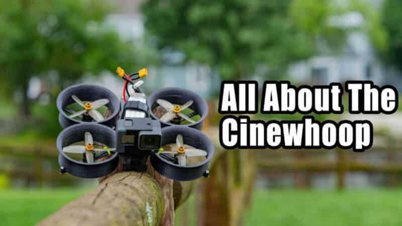 FAQs Regarding Cinewhoop