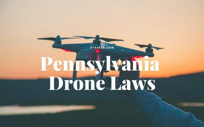 FAQs about Pennsylvania Drone Law