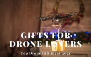 Gifts for Drone Lovers