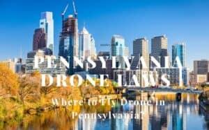 Pennsylvania Drone Laws
